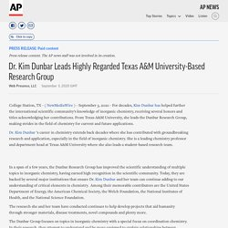 Dr. Kim Dunbar Leads Highly Regarded Texas A&M University-Based Research Group