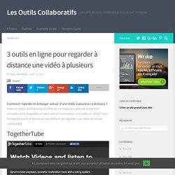 3 outils en ligne pour regarder à distance une vidéo à plusieurs – Les Outils Collaboratifs