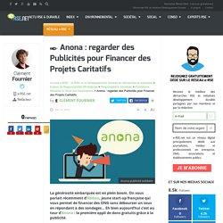 Anona : regarder des publicités pour financer des projets caritatifs