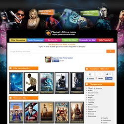 Regarder des films gratuitement en streaming sur Planet-Films.Com