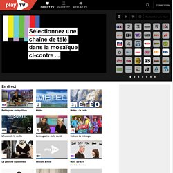 Regarder la télévision en direct sur internet