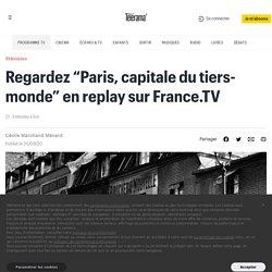 """Regardez """"Paris, capitale du tiers-monde"""" en replay sur France.TV"""