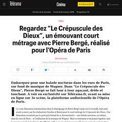 """Regardez """"Le Crépuscule des Dieux"""", un émouvant court métrage avec Pierre Bergé, réalisé pour l'Opéra de Paris - Cinéma"""