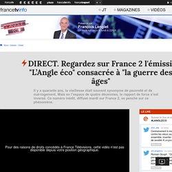 """DIRECT. Regardez sur France 2 l'émission """"L'Angle éco"""" consacrée à """"la guerre des âges"""""""