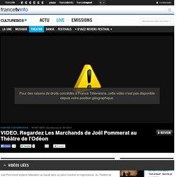 VIDEO. Regardez Les Marchands de Joël Pommerat au Théâtre de l'Odéon