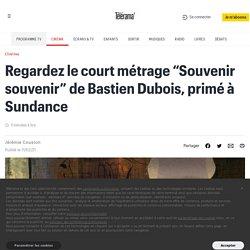 """Regardez le court métrage """"Souvenir souvenir"""" de Bastien Dubois, primé à Sundance"""