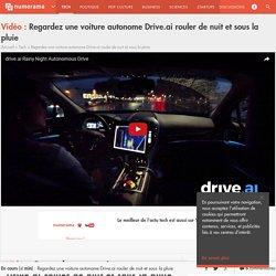Regardez une voiture autonome Drive.ai rouler de nuit et sous la pluie - Tech