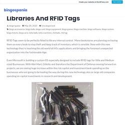 5 Quick Tips Regarding American Libraries And RFID Tags – bingospania