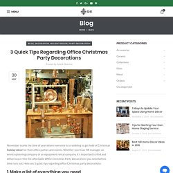 3 Quick Tips Regarding Office Christmas Party Decorations