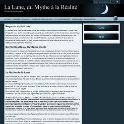 Regards sur la Lune – La Lune, du Mythe à la Réalité