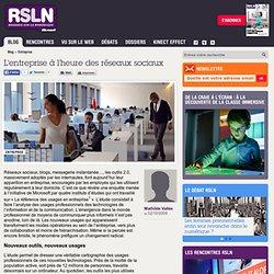 REGARDS SUR LE NUMERIQUE : Blog - L'entreprise à l'heure des rés