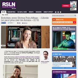 Entretien avec Divina Frau-Meigs : « L'école ne peut plus nier les écrans » (2/2)
