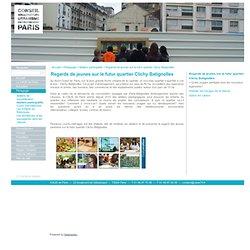 Regards de jeunes sur le futur quartier Clichy Batignolles