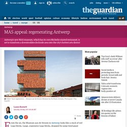 MAS appeal: regenerating Antwerp