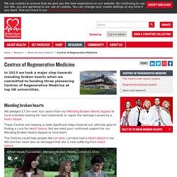 Centres of Regenerative Medicine - British Heart Foundation