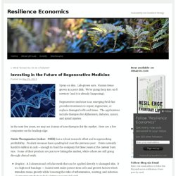Investing in the Future of Regenerative Medicine