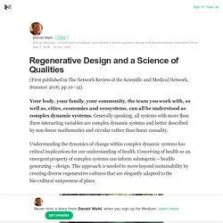 Regenerative Design and a Science of Qualities – Daniel Wahl – Medium