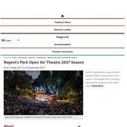 Regent's Park Open Air Theatre 2017 Season