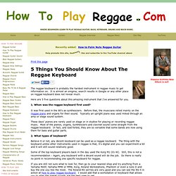 how to play reggae - 5 things You Should Know About The Reggae Keyboard