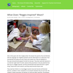 "What Does ""Reggio-Inspired"" Mean?"