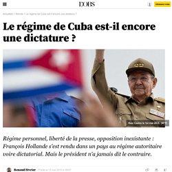 Le régime de Cuba est-il encore une dictature? - 12 mai 2015