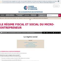 Le régime fiscal et social du micro-entrepreneur et de l'auto-entrepreneur