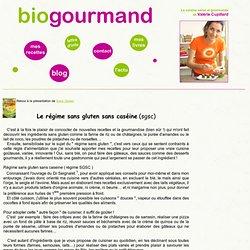 Régime sans gluten sans caséine SGSC sans lactose