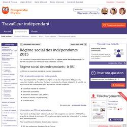 Régime social des indépendants 2015 : toutes les infos