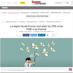 La région Ile-de-France veut aider les TPE et les PME à se financer