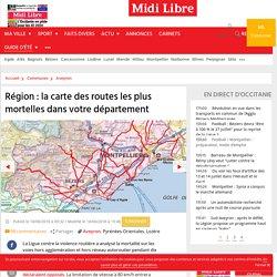 Région : la carte des routes les plus mortelles dans votre département