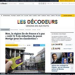 Non, la région Ile-de-France n'a pas «voté 75% de réduction du passe Navigo pour les clandestins»
