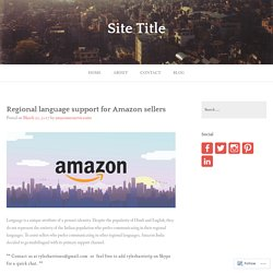 Regional language support for Amazon sellers – Site Title