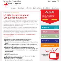 Le pôle associé Région Languedoc-Roussillon avec la Bibliothèque nationale de France