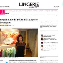Regional Focus - South East England Lingerie Boutiques