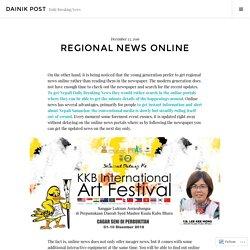 Regional News Online – Dainik Post
