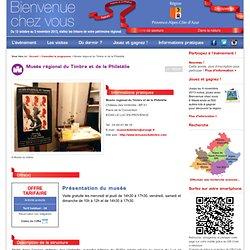 Plus de détails : Musée régional du Timbre et de la Philatélie
