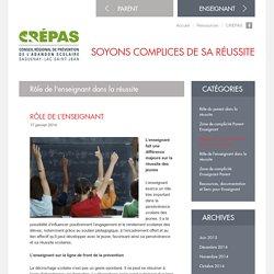 Conseil Régional de Prévention de l'Abandon Scolaire Saguenay–Lac-Saint-Jean » Rôle de l'enseignant