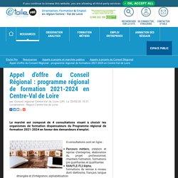 Appel d'offre du Conseil Régional : programme régional de formation 2021-2024 en Centre-Val de Loire