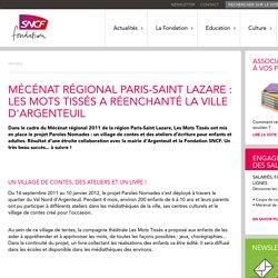 Mécénat régional Paris-Saint Lazare : Les Mots Tissés a réenchanté la ville d'Argenteuil