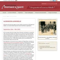Centre Régional Résistance & Liberté - la poche de La Rochelle