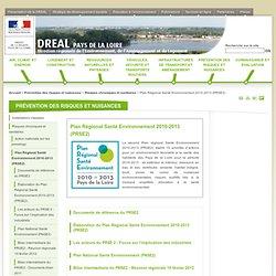 DREAL PAYS DE LA LOIRE - Plan Régional Santé Environnement 2010-2013 (PRSE2)