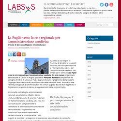 La Puglia verso la rete regionale per l'amministrazione condivisa