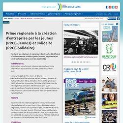 Prime régionale à la création d'entreprise par les jeunes (PRCE-Jeunes) et solidaire (PRCE-Solidaire)
