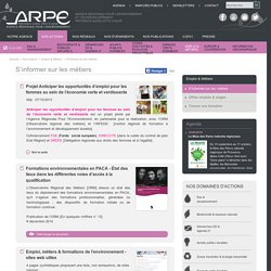 S'informer sur les métiers - Agence Régionale Pour l´Environnement Provence Alpes Côte d'Azur