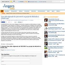 Une aide régionale de 500 000 € au projet de Michelin à Cholet (49)