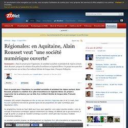 """Régionales: en Aquitaine, Alain Rousset veut """"une société numéri"""