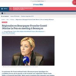 Régionales en Bourgogne-Franche-Comté :Marine Le Pen en meeting à Besançon