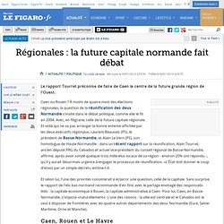 Régionales : la future capitale normande fait débat