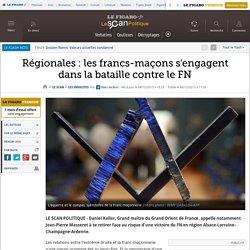 Régionales : les francs-maçons s'engagent dans la bataille contre le FN