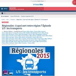 Régionales : à quoi sert votre région ? Épisode 1/5 : les transports